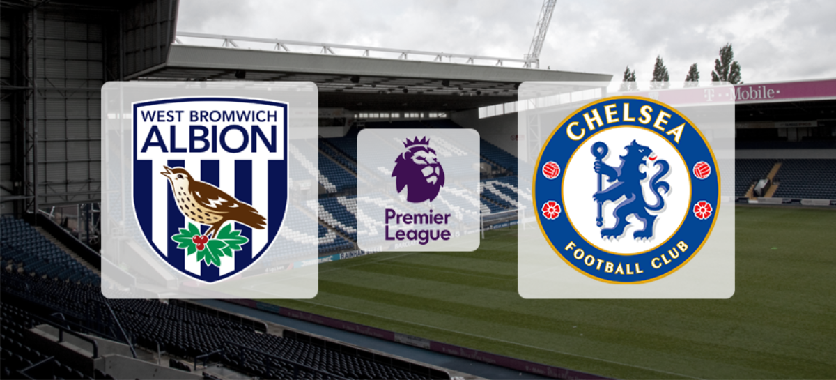 Najava utakmice: West Bromwich Albion FC – Chelsea FC