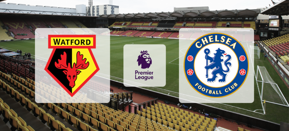 Najava utakmice: Watford FC – Chelsea FC
